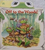 Off to the Woods!, Ellen Weiss and Golden Books Staff, 0307105539