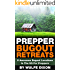 Prepper Bugout Retreats: 5 Awesome Bugout Locations In The US For Preppers
