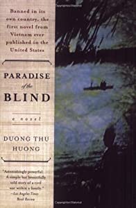 paradise of the blind The nook book (ebook) of the paradise of the blind by duong thu huong l summary & study guide by bookrags at barnes & noble free shipping on $25 or.