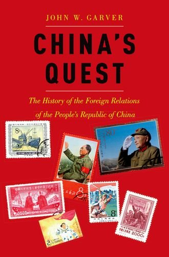 (China's Quest: The History of the Foreign Relations of the People's Republic, revised and updated)