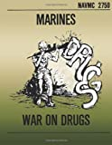 Marines War on Drugs, Department of Department of the Navy and u. S. Marine u.S. Marine Corps, 1492156523