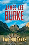 Two for Texas, James Lee Burke, 1476708509