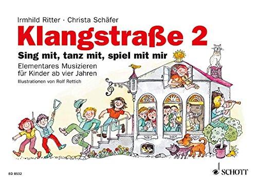 Klangstraße 2 Sing mit, tanz mit, spiel mit mir, Kinderheft