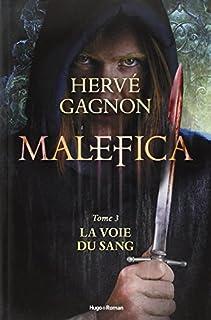Malefica 03 : La voie du sang, Gagnon, Hervé