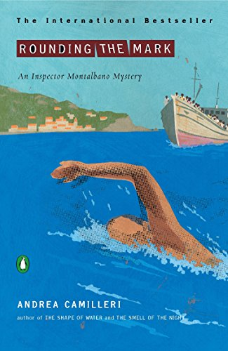 Rounding the Mark (An Inspector Montalbano Mystery)