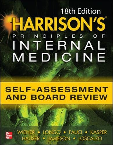 Harrisons Principles of Internal Medicine Self-Assessment and Board Review 18th Edition ()