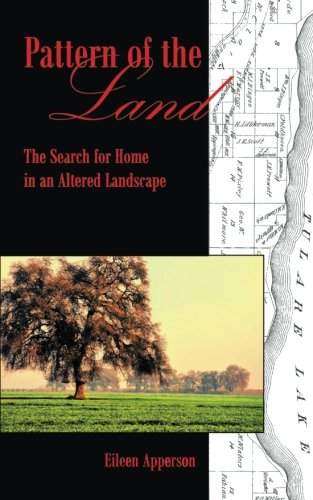 Pattern of the Land: The Search for Home in an Altered Landscape