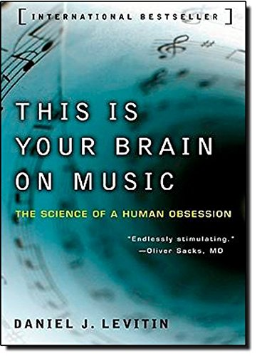 This Is Your Brain on Music: The Science of a Huma…