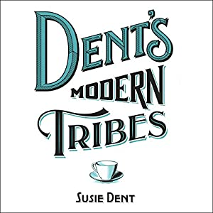 Dent's Modern Tribes Audiobook
