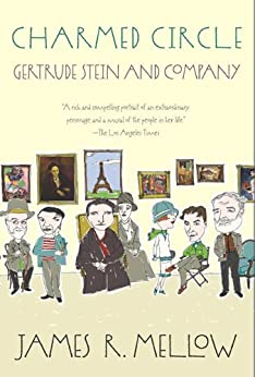 Charmed Circle: Gertrude Stein and Company by [Mellow, James R.]