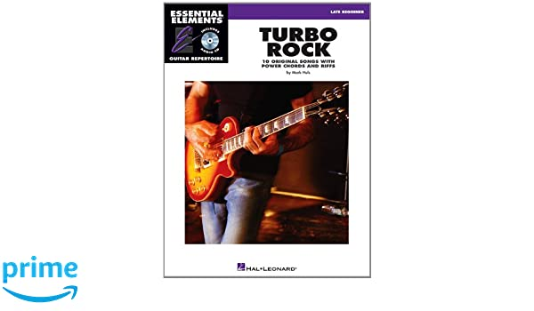 Turbo Rock: 10 Original Songs with Power Chords and Riffs With CD Essential Elements Guitar Repertoire: Amazon.es: Mark Huls: Libros en idiomas extranjeros