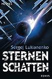Sternenschatten: Roman (Die Sternenspiel-Romane, Band 2)