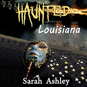Haunted Louisiana Audiobook