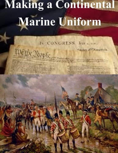 Making a Continental Marine Uniform