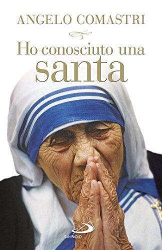 Amazoncom Ho Conosciuto Una Santa Madre Teresa Di Calcutta