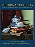 img - for The Romance of Tea book / textbook / text book