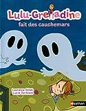 """Afficher """"Lulu-Grenadine fait des cauchemars n° 13"""""""