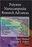 Polymer Nanocomposite Research Advances by Sabu Thomas (2008-05-14)
