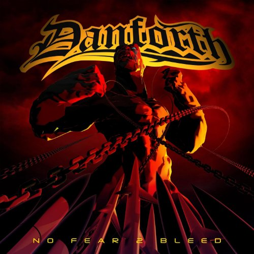 Danforth-No Fear 2 Bleed-CDEP-FLAC-2009-CATARACT Download