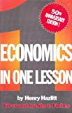 img - for Economics in One Lesson: 50th Anniversary Edition by Henry Hazlitt (1996-07-06) book / textbook / text book