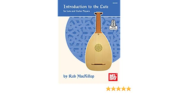 Introduction to the Lute: for Guitar and Lute Players