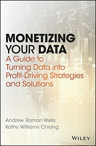 Monetizing Your Data: A Guide to Turning Data into Profit-Driving Strategies and Solutions (Best Way To Clean Monitor)