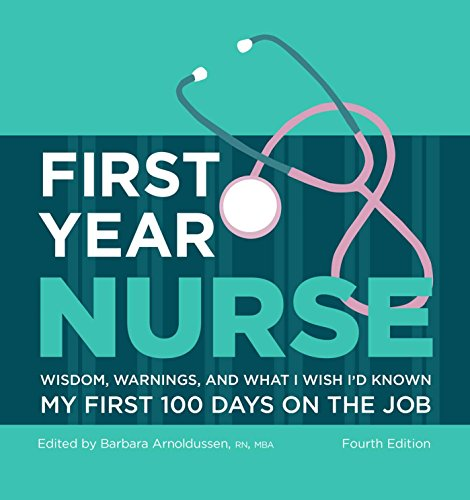 First Year Nurse: Wisdom, Warnings, and What I Wish I'd Known My First 100 Days on the Job (Kaplan Test Prep) (Gift New Year)
