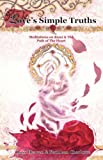 img - for Love's Simple Truths - Meditations on Rumi & The Path of The Heart book / textbook / text book