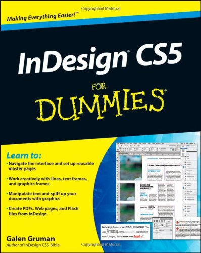 InDesign CS5 For Dummies by Galen Gruman, For Dummies