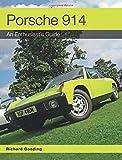 Porsche 914: An Enthusiast's Guide