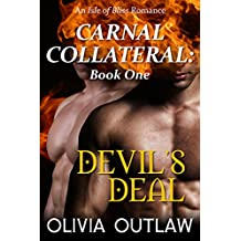 Devil's Deal: An Isle Of Bliss Romance (Carnal Collateral Book 1)