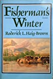 Fisherman's Winter, Roderick L. Haig-Brown, 1558210156
