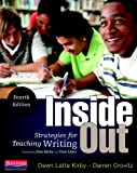 Inside Out, Fourth Edition: Strategies for Teaching Writing