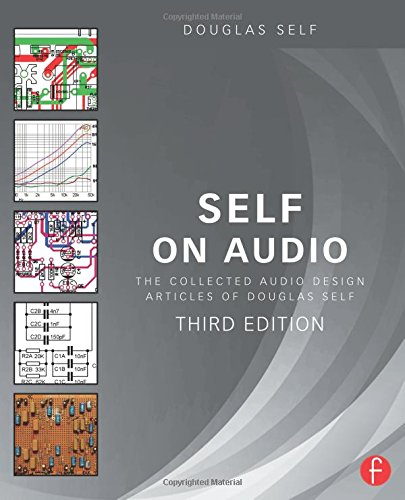 Self on Audio: The Collected Audio Design Articles of Douglas Self by imusti