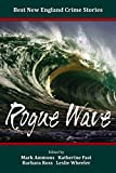 img - for Best New England Crime Stories 2015: Rogue Wave book / textbook / text book