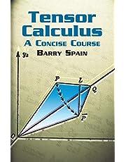 Tensor Calculus: A Concise Course