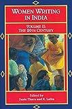 Women Writing in India: 600 B.C. to the Present, II: The Twentieth Century