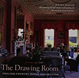 img - for The Drawing Room: English Country House Decoration book / textbook / text book