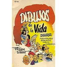 Dibujos de la Vida Diaria: Mensajes Bíblicos Para El Corazon
