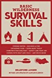 Basic Wilderness Survival Skills, Revised and