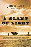 img - for A Slant of Light book / textbook / text book