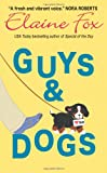 Guys and Dogs, Elaine Fox, 0060740604
