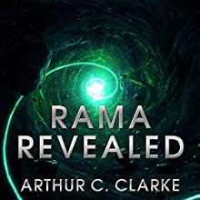 Rama Revealed: Rama Series, Book 4 Audiobook by Arthur C. Clarke Narrated by Toby Longworth