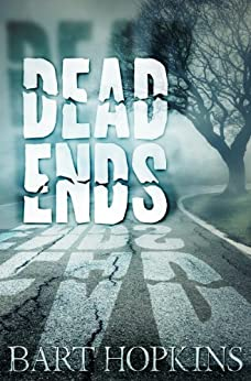 Dead Ends by [Hopkins, Bart]