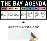 The Gay Agenda Funny Bumper Sticker & Free Magnetizer. The Truth Finally Revealed: Taco Tuesday & Super Gay Friday. Sign Me Up! Pro-LGBT Window, Car & Laptop Decal. Show Pride & Fight for Equal Rights