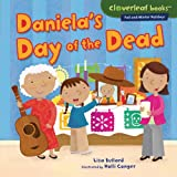 Daniela's Day of the Dead, Lisa Bullard, 0761350845