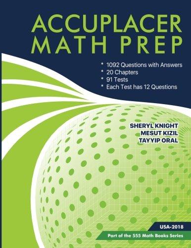 Accuplacer  Math Prep: Accuplacer Math Test Prep (555 Math Book Series)