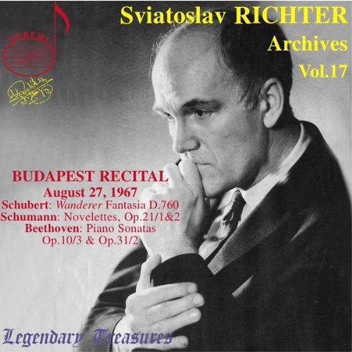 Sviatoslav Richter Archives, Vol. 17- Beethoven: Piano Sonatas Nos. 7 & 17, Opp. 10:3;31:2 / Schubert: Wanderer Fantasy, d. 760, Op. 15 / Schumann: Novelettes, Op. 21:1,2 (Budapest, Aug. 27, 1967)