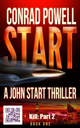 Kill: Part 2 of Start (Detective John Aston Martin Start Thriller Series, Book (Aston Martin Series)