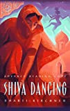 img - for Shiva Dancing book / textbook / text book